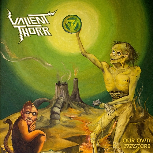 Valient-Thorr-Our-Own-Masters