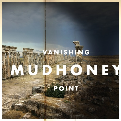 Mudhoney_VanishingPoint